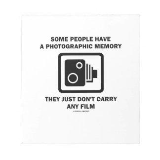 Alguna gente tiene una memoria fotográfica (la bloc