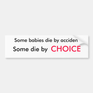 Algunos bebés mueren accidentalmente, algún mueren pegatina para auto