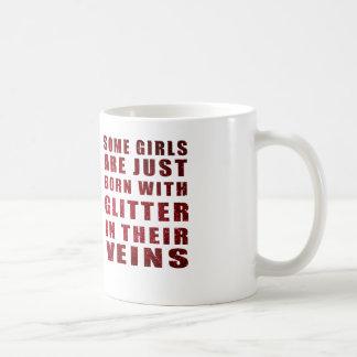 Algunos chicas apenas nacen con brillo taza básica blanca