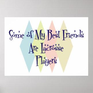 Algunos de mis mejores amigos son jugadores de LaC Poster