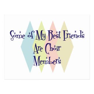 Algunos de mis mejores amigos son miembros del cor tarjeta postal