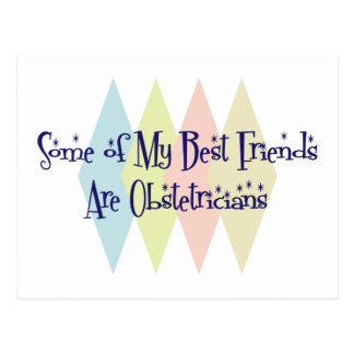 Algunos de mis mejores amigos son obstétricos postales
