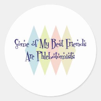 Algunos de mis mejores amigos son Phlebotomists Pegatinas Redondas