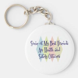 Algunos de mis mejores amigos son salud y segurida llavero redondo tipo pin