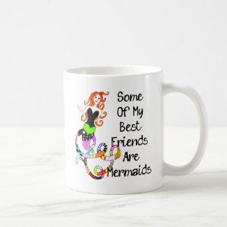 Algunos de mis mejores amigos son sirenas taza básica blanca