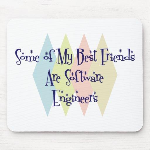 Algunos de mis mejores amigos son Software Enginee Tapetes De Ratón