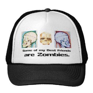 Algunos de mis mejores amigos son zombis gorra