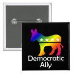 Aliado Democratic de GLBT Pin