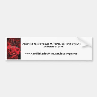 Alias The Rose Car Bumper Sticker