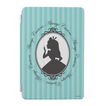 Disney Themed Alice | Always Curious iPad Mini Cover