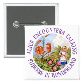 Alice Encounters Talking Flowers in Wonderland Button
