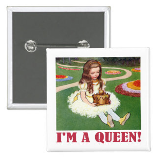 """Alice exclaims, """"I am a Queen!"""" Button"""