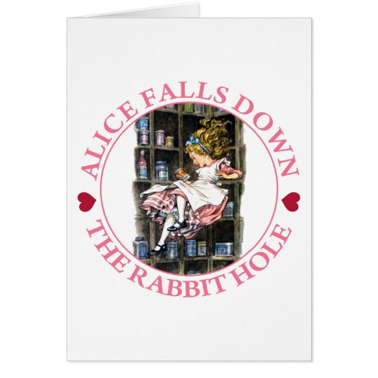 ALICE FALLS DOWN THE RABBIT HOLE CARD
