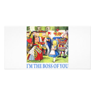 ALICE - I'M THE BOSS OF YOU CUSTOMIZED PHOTO CARD