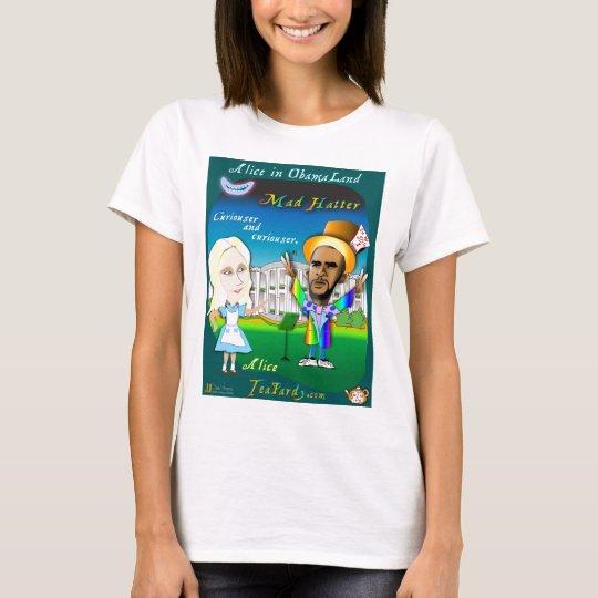 Alice in Obama Land T-Shirt