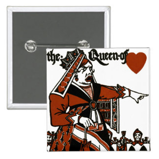 Alice In Wonderland; A Play. The Queen of Hearts Pinback Button