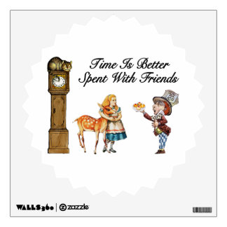 Alice In Wonderland Better With Friends Wall Decal