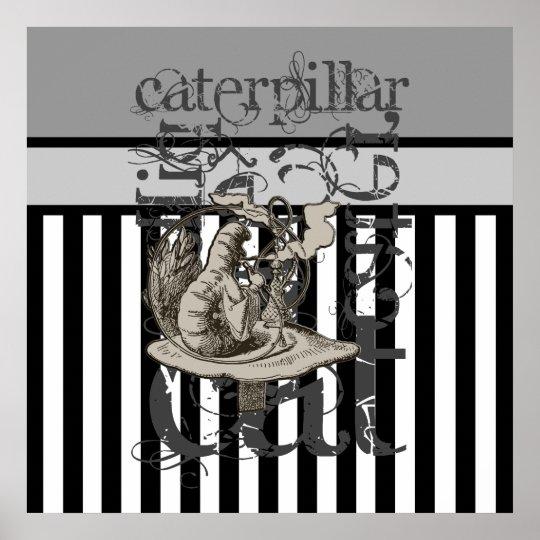 Alice In Wonderland Caterpillar Grunge Poster