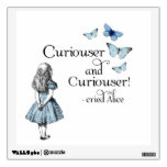 Alice in Wonderland Curiouser Wall Decal