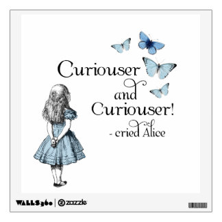 Alice In Wonderland Curiouser Wall Decal Part 42