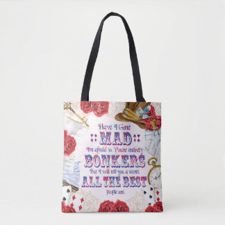 Alice in Wonderland - Have I Gone Mad? Tote Bag