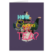 Alice In Wonderland | How About A Cuppa Tea? Card