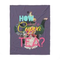 Alice In Wonderland | How About A Cuppa Tea? Fleece Blanket