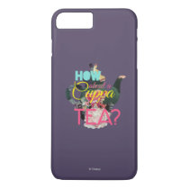 Alice In Wonderland | How About A Cuppa Tea? iPhone 7 Plus Case