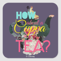 Alice In Wonderland | How About A Cuppa Tea? Square Sticker