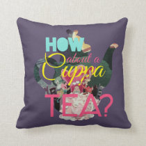 Alice In Wonderland | How About A Cuppa Tea? Throw Pillow