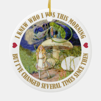 Alice in Wonderland - I Knew Who I Was This Mornin Ceramic Ornament