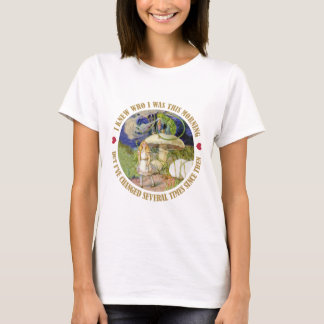 Alice in Wonderland - I Knew Who I Was This Mornin T-Shirt