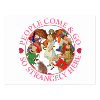 Alice in Wonderland - People Come and Go Postcard