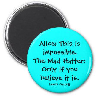 alice in wonderland quote 2 inch round magnet