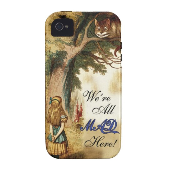 Alice in Wonderland Were All Mad Here iPhone 4 Cover