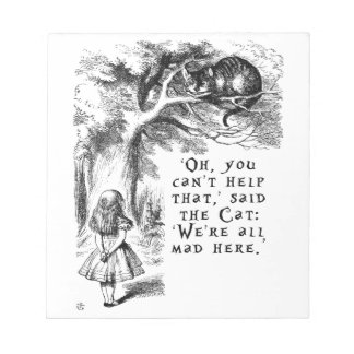 Alice in Wonderland - We're all mad here Note Pad