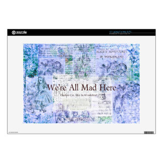 "Alice in Wonderland  We're all mad here quote 15"" Laptop Skins"