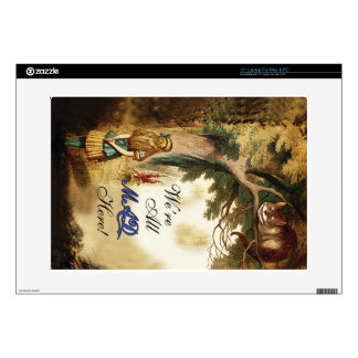"""Alice in Wonderland Were All Mad Here 15"""" Laptop Decal"""