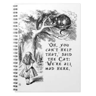 Alice in Wonderland - We're all mad here Spiral Notebook