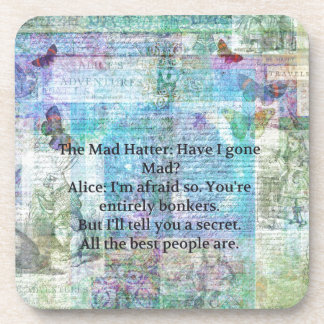 Alice in Wonderland Whimsical Bonkers Quote Beverage Coaster