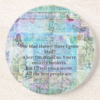 Alice in Wonderland Whimsical Bonkers Quote Coaster