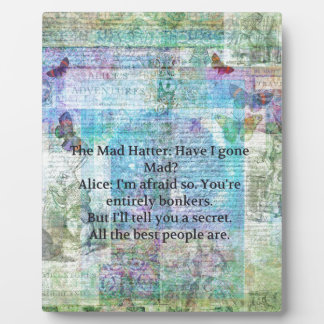 Alice in Wonderland Whimsical Bonkers Quote Plaque