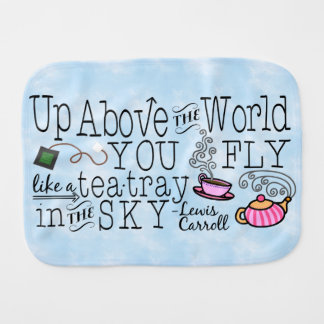 Alice in Wonderland Whimsical Tea Carroll Quote Burp Cloth