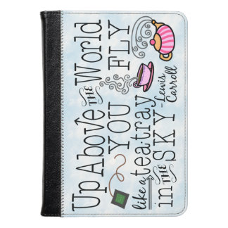 Alice in Wonderland Whimsical Tea Carroll Quote Kindle Case