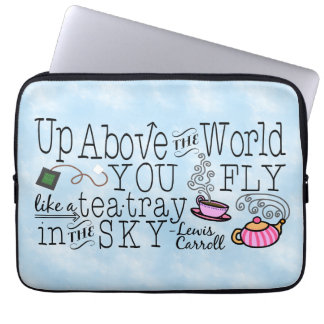 Alice in Wonderland Whimsical Tea Carroll Quote Laptop Sleeves