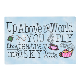 Alice in Wonderland Whimsical Tea Carroll Quote Placemat
