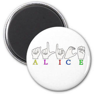 ALICE NAME ASL FINGER SPELLED SIGN MAGNET