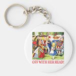 ALICE - OFF WITH HER HEAD! KEY CHAINS