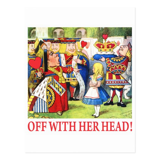 ALICE - OFF WITH HER HEAD! POSTCARD