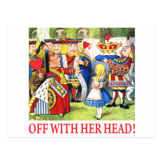 ALICE - OFF WITH HER HEAD! POSTCARDS